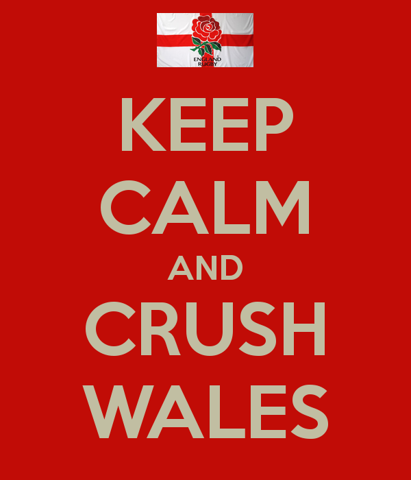 Keep Calm and Crush Wales